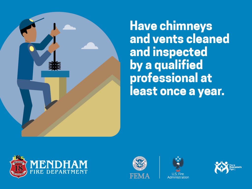 Clean your chimney and vents